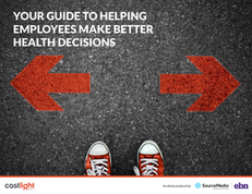Your Guide to Helping Employees Make Better Health Decisions