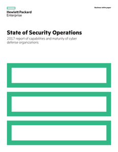 State of Security Operations: 2017 Report of Capabilities and Maturity of Cyber Defense Organizations