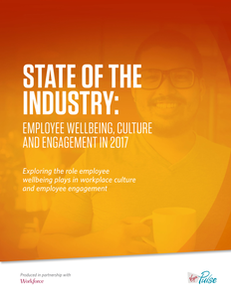 State of the Industry on Wellbeing, Culture and Employee Engagement Survey Report 2017