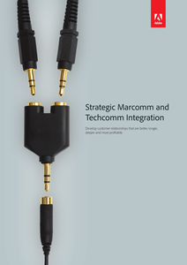 Strategic Marcomm and Techcomm Integration