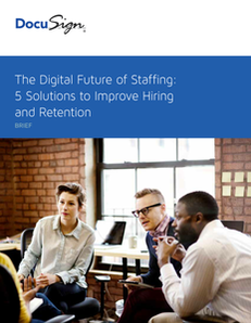 The Digital Future of Staffing: 5 Solutions to Improve Hiring and Retention