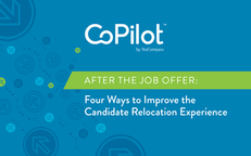 After the Job Offer: Four Ways to Improve the Candidate Relocation Experience