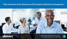 Take Command of the Enterprise with Enterprise Workforce Management