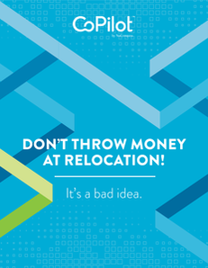 Don't Throw Money at Relocation! It's a Bad Idea.