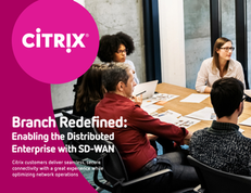 Branch Redefined: Enabling the Distributed Enterprise with SD-WAN