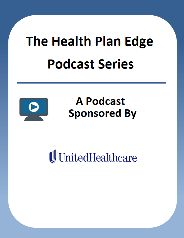 The Health Plan Edge Podcast Series
