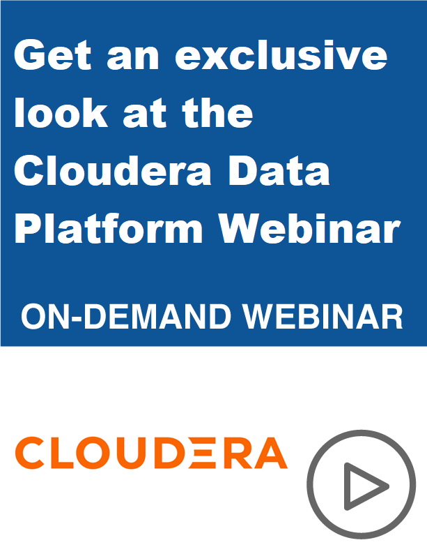 Get an exclusive look at the Cloudera Data Platform Webinar