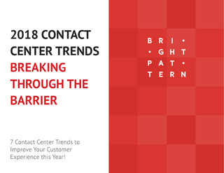 2018 Contact Center Trends: Breaking Through the Barrier