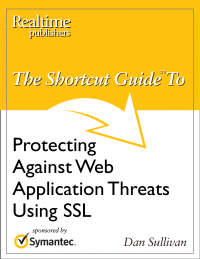 The Shortcut Guide to Protecting Against Web Application Threats Using SSL