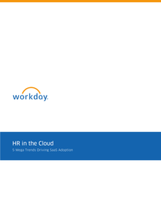 HR in the Cloud:  5 Mega Trends Driving SaaS Adoption