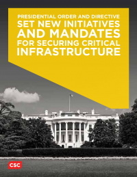 Executive Order Sets New Mandates for Securing Critical Infrastructure