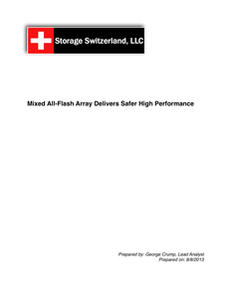 Analyst Report-Mixed All Flash Arrays Delivers Safer Higher Performance