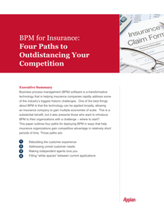 BPM for Insurance – Four Paths to Outdistancing Your Competition