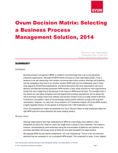 Ovum Decision Matrix – Selecting a Business Process Management Solution, 2014