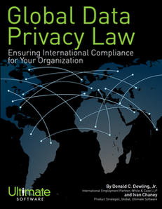 Global Data Privacy Law:  Ensuring International Compliance for Your Organization