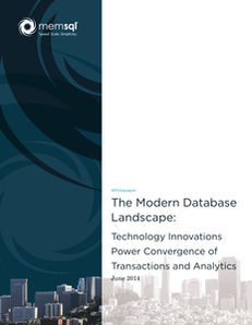 The Modern Database Landscape:  Technology Innovations Power Convergence of Transactions and Analytics
