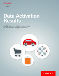 Data Activation: Real Results from Real Marketers