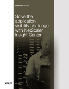 Solve the application visibility challenge with NetScaler Insight Center