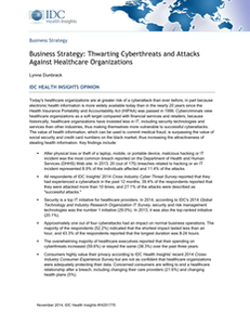 Business Strategy:  Thwarting Cyberthreats and Attacks Against Healthcare Organizations