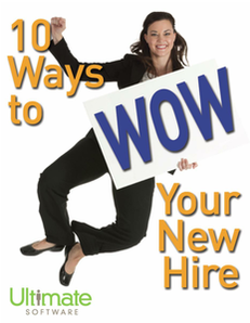 10 Ways to Wow Your New Hire