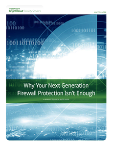 Why Your Next Generation Firewall Protection Isn't Enough