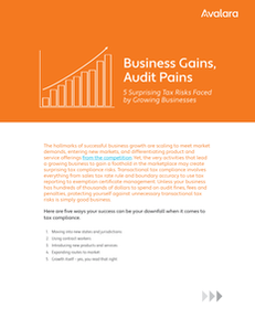 Business Gains Audit Pains –  Five Surprising Tax Risks Faced by Growing Businesses