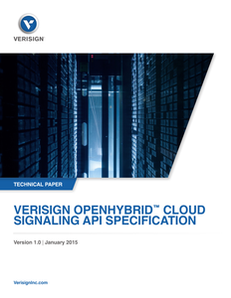 Verisign Openhybrid™ Cloud Signaling API Specification