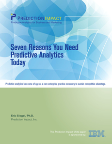 Seven Reasons You Need Predictive Analytics Today