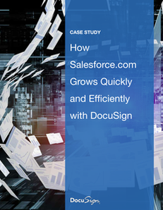 How Salesforce.com Grows Quickly and Efficiently with DocuSign