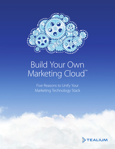 Build Your Own Marketing Cloud: Five Reasons to Unify Your Marketing Technology and Data
