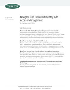 Forrester Navigate the Future of Identity and Access Management