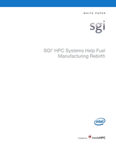 SGI® HPC Systems Help Fuel Manufacturing Rebirth