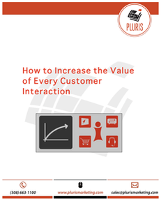 How to Increase the Value of Every Customer Interaction