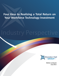 Four Keys to Realizing a Total Return on Your Workforce Technology Investment