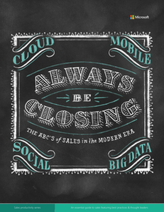 Always Be Closing: An Essential Guide to Sales Featuring Best Practices & Thought Leaders