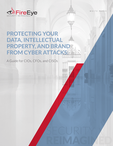 Protecting Your Data, Intellectual Property, and Brand from Cyber Attacks