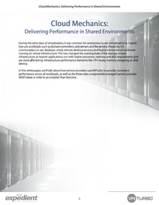 Cloud Mechanics: Delivering Performance in Shared Environments