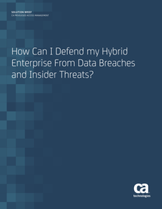 How Can I Defend My Hybrid Enterprise from Data Breaches and Insider Threats?