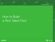How to Build a Rich Talent Pool