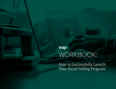 How to Successfully Launch Your Social Selling Program