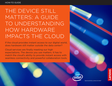 The Device Still Matters: A Guide to Understanding How Hardware Impacts the Cloud