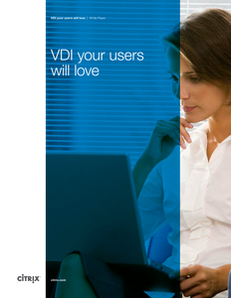 VDI Your Users Will Love