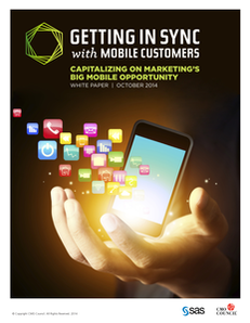 CMO Council: Getting in Sync with Mobile Customers