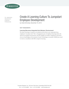 Forrester Report: Create A Learning Culture To Jumpstart Employee Development
