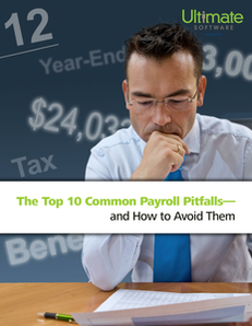 Top Ten Payroll Pitfalls – and How to Avoid Them