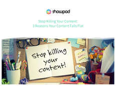 Stop Killing Your Content: 3 Reasons Your Content Is Falling Flat