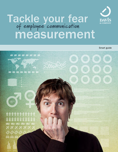 Tackle Your Fear of Employee Communication Measurement