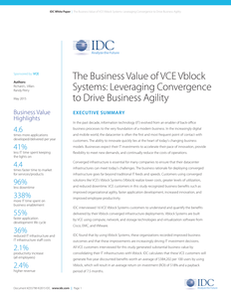 The Business Value of VCE Vblock Systems: Leveraging Convergence to Drive Agility