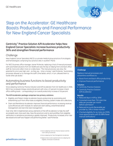 Step on the Accelerator: GE Healthcare Boosts Productivity and Financial Performance for New England Cancer Specialists