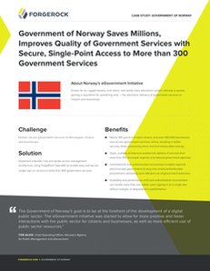 Government of Norway Saves Millions, Improves Quality of Government Services with Secure, Single-Point Access to More than 300 Government Services